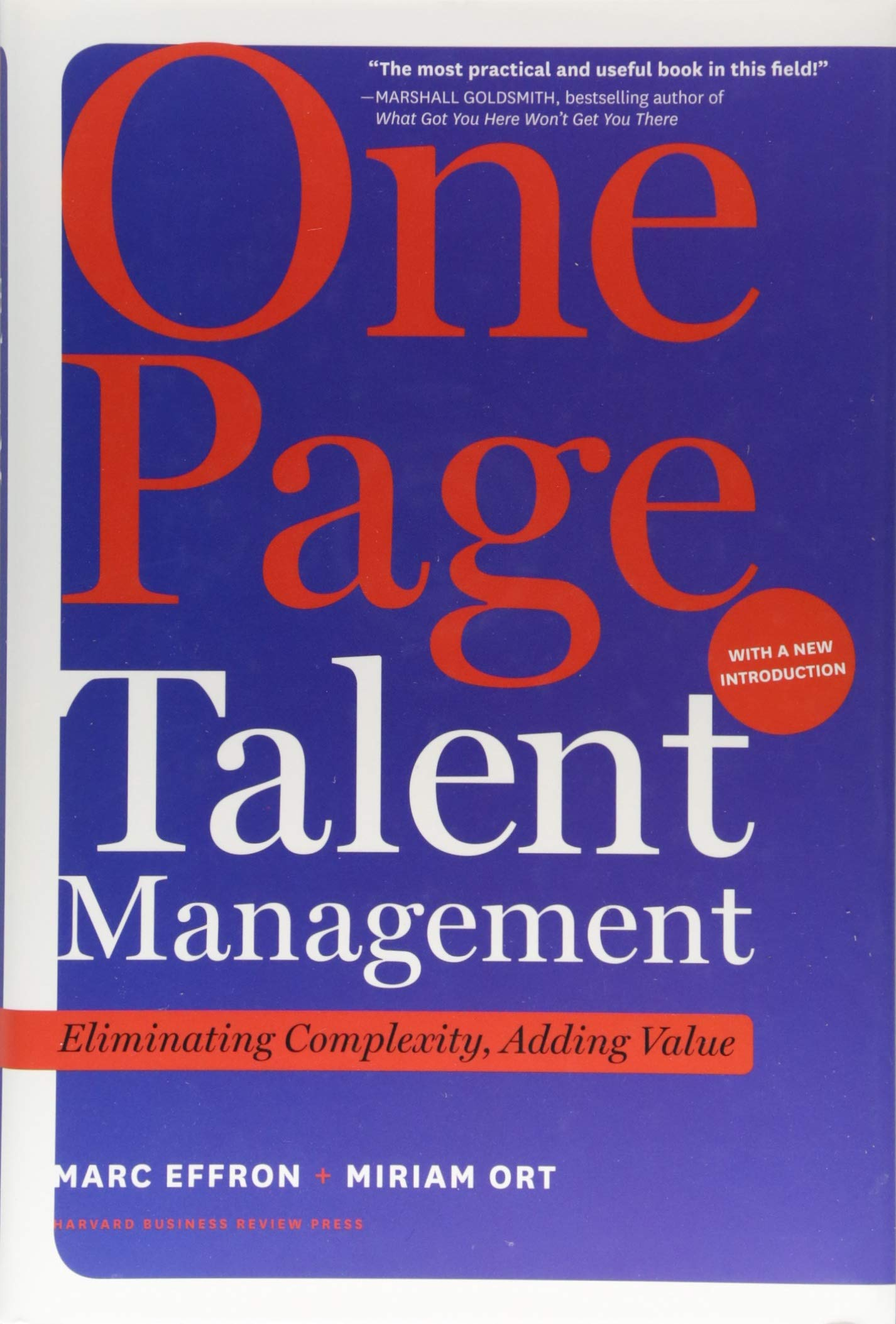 Amazon.com: One Page Talent Management, with a New Introduction:  Eliminating Complexity, Adding Value (9781633696402): Marc Effron, Miriam  Ort: Books