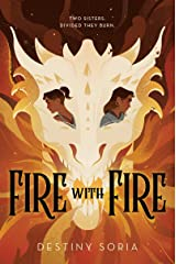 Fire with Fire Hardcover