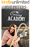 The Caning Academy: and other spanking stories