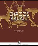 Chasse royale - Rois du monde, deuxième branche I: Rois du monde, deuxième branche I