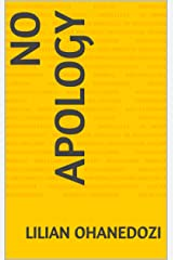 No Apology Kindle Edition