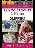 Summer Slippers (Easy To Crochet 2 Hour Slippers)