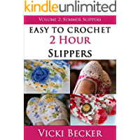 Summer Slippers (Easy To Crochet 2 Hour Slippers) book cover