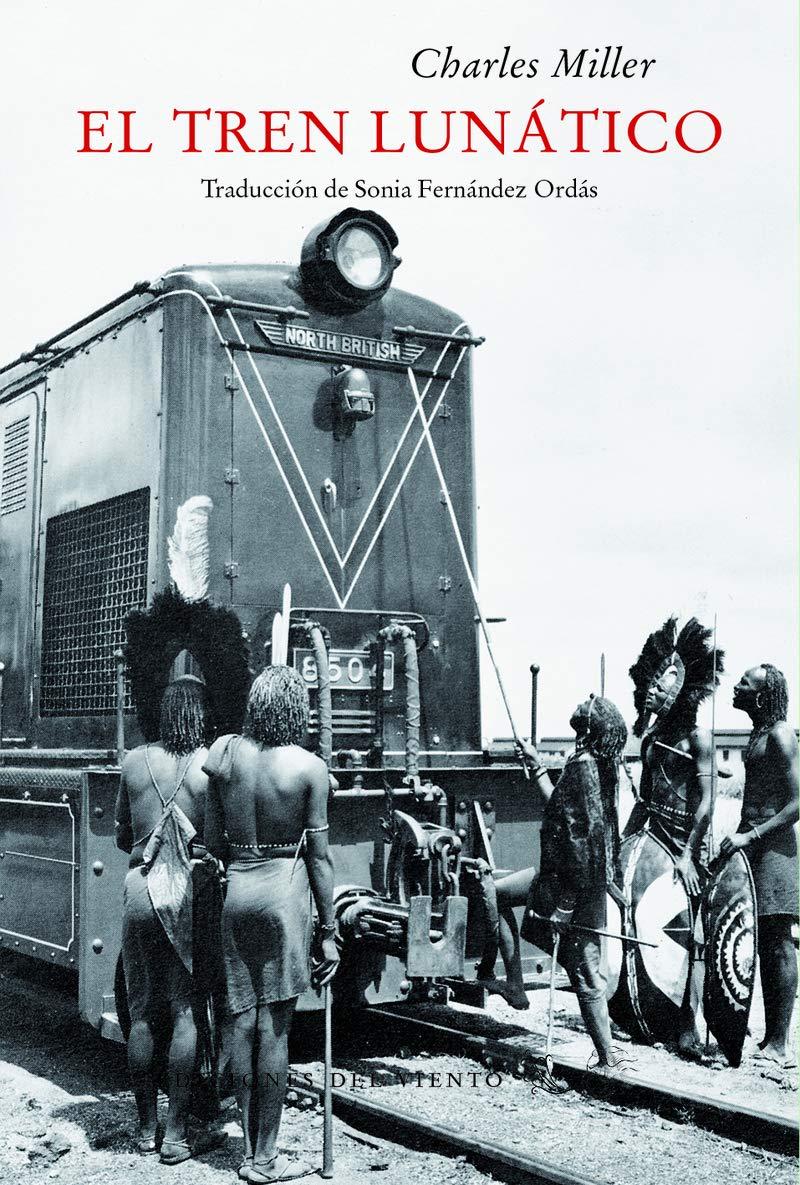 El tren lunático (Viento Céfiro): Amazon.es: Miller, Charles ...