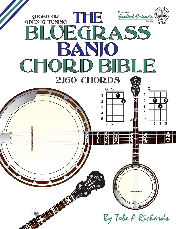 The Bluegrass Banjo Chord Bible Open G Tuning 15,15 Chords ...