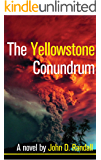 The Yellowstone Conundrum (Is This It? Book 1)