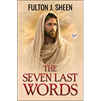 The Seven Last Words (English Edition)