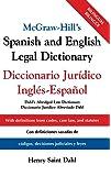 McGraw-Hill's Spanish and English Legal Dictionary: Doccionario Juridico Ingles-Espanol: Diccionario Juridico Ingles-Espanol