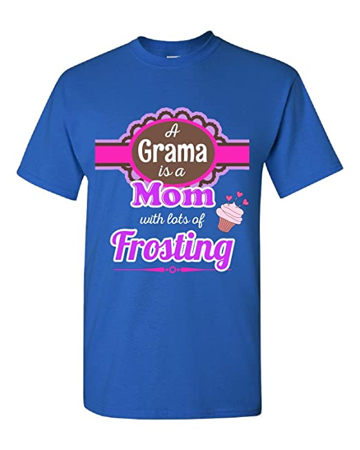A Grama Is A Mom With Lots Of Frosting - Adult Shirt 4xl Royal