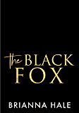 The Black Fox (The Dirty Heroes Collection Book 2)