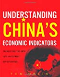 Understanding China's Economic Indicators, Thomas Orlik, 0132620197