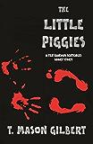 The Little Piggies (Ten Random Sentences Book 3)