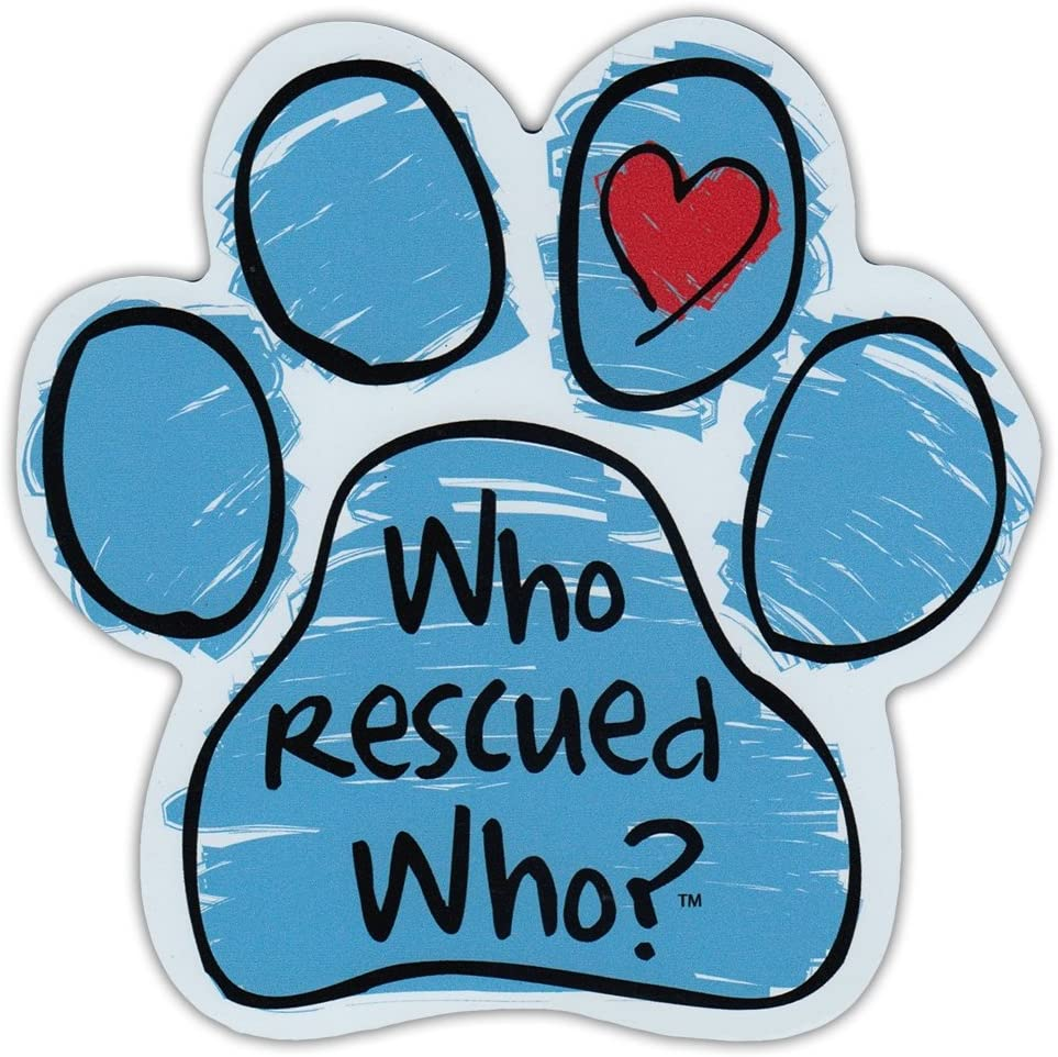 """Refrigerator Magnet - Blue Scribble Dog Paw - Who Rescued Who? - 5.5"""" x 5.5"""""""
