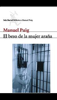 El beso de la mujer araña (Spanish Edition)