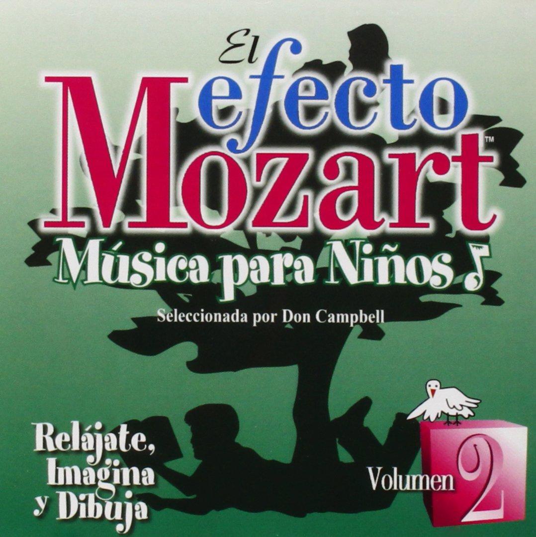 Efecto Mozart: Musica Para Ninos 2 / Various by Alliance