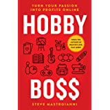 HOBBY BOSS: Turn Your Passion Into Profits Online
