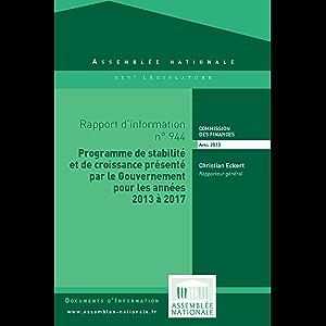 Rapport d'information sur le projet de programme de stabilité et de croissance pour les années 2013 à 2017 (French…