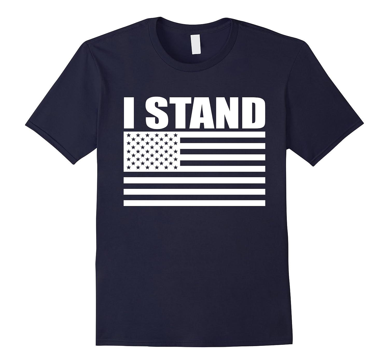 I Stand American Flag Shirt-TJ