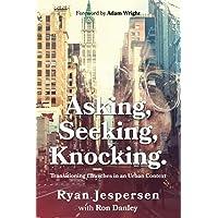 Asking, Seeking, Knocking: Transitioning Churches in an Urban Context