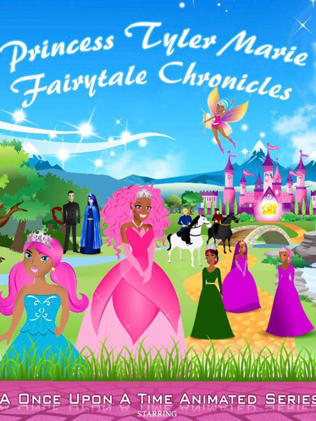 Princess Tyler Marie Fairytale Chronicle
