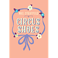 Circus Shoes (The Shoe Books)