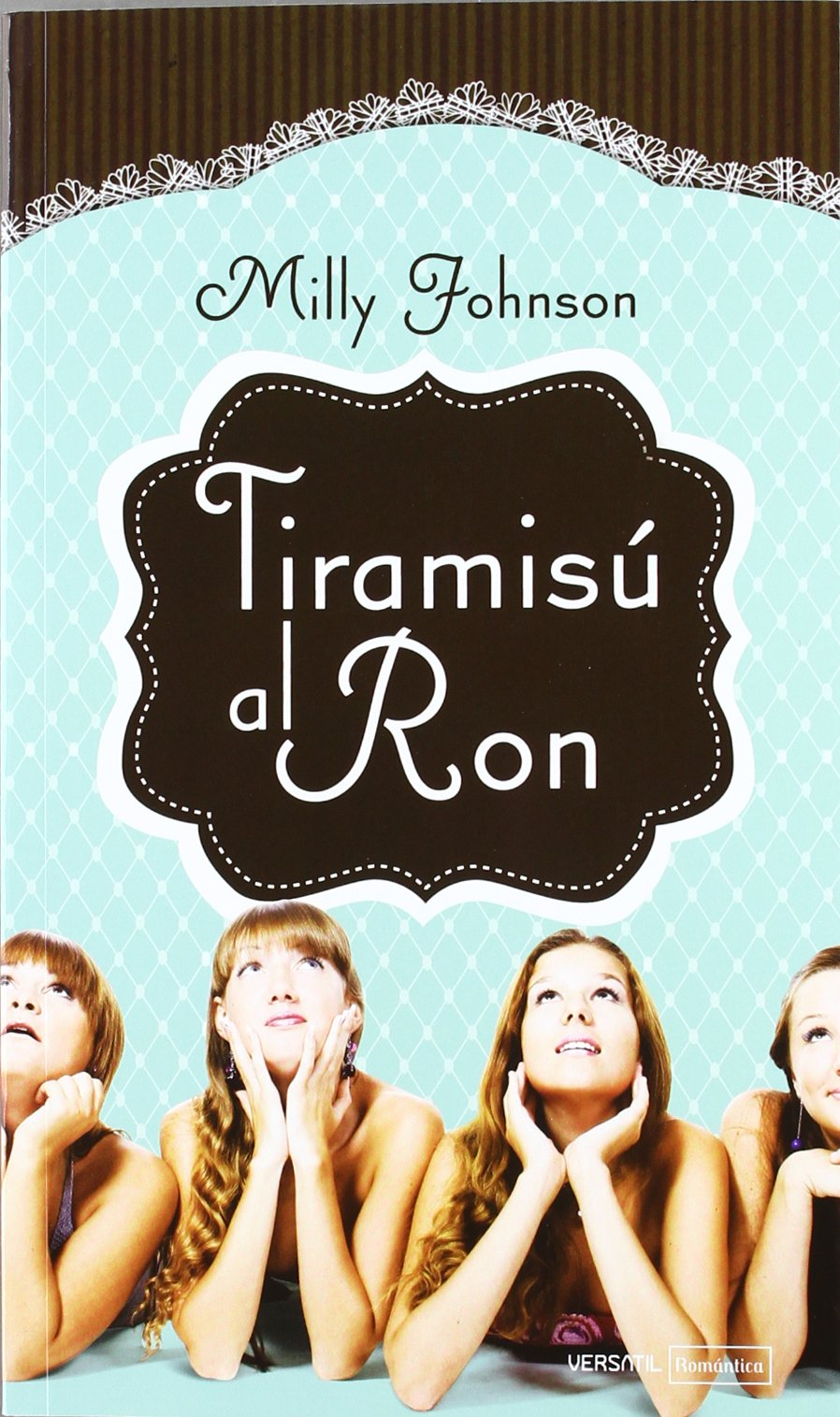 Tiramisú Al Ron (ROMANTICA): Amazon.es: Milly Johnson: Libros