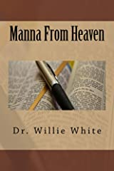 Manna From Heaven Kindle Edition