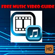 Free Music Video Guide