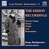 Rachmaninov: The Edison Recordings, April 1919: Pianists - Solo Piano Recordings, Vol. 4 [Sergey Rachmaninov] [Naxos Historical: 8111407]