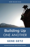 Building Up One Another (One Another Series)