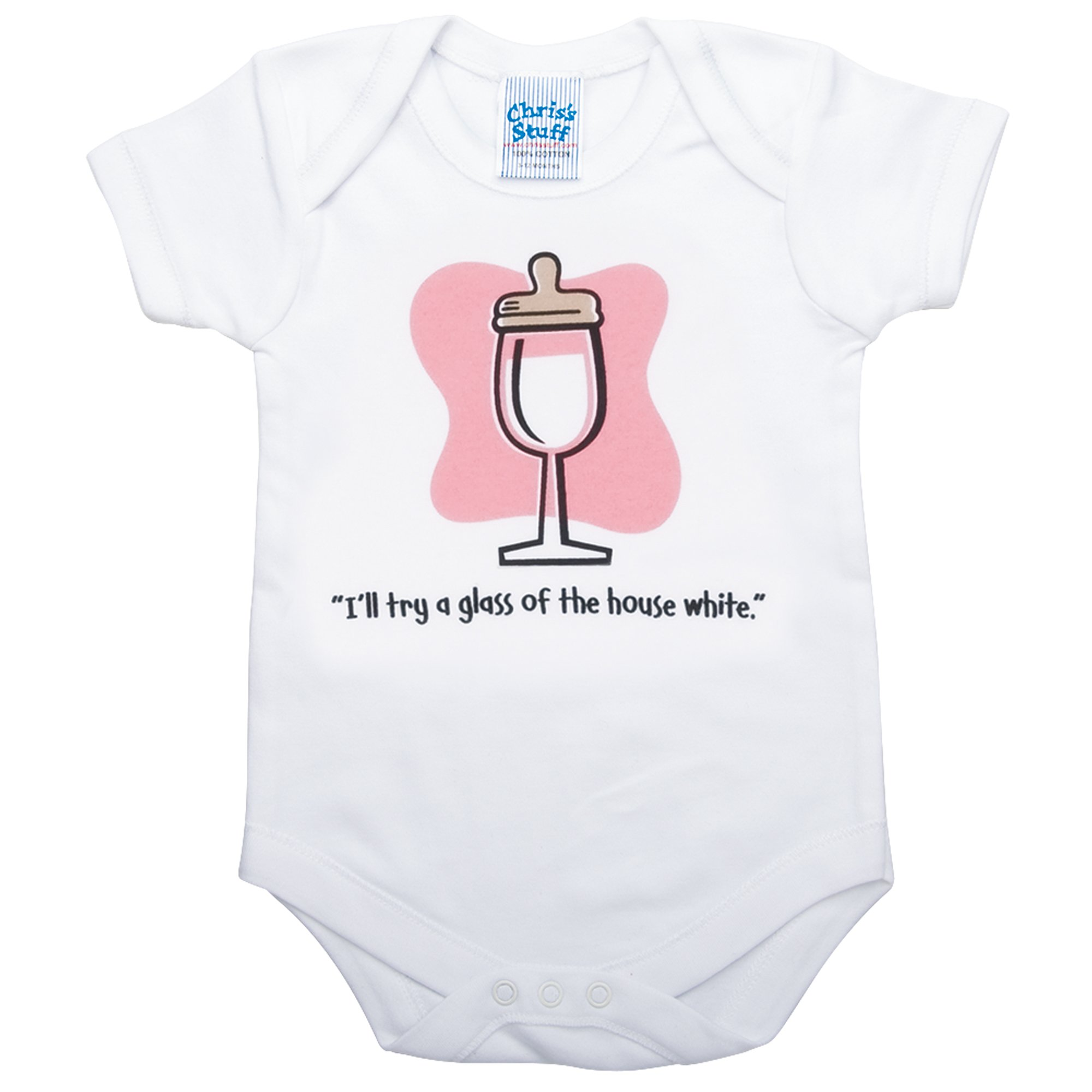 I'll Try a Glass Of The House White (Pink Background, 3-12 Months by Chris's Stuff