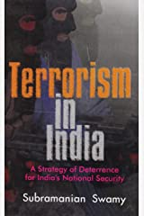 Terrorism in India: A Strategy of Deterrence for India's National Security Paperback