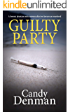 Guilty Party: A forensic physician seeks answers after two lawyers are murdered (The Dr Callie Hughes crime scene…