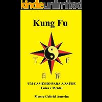 Kung Fu um caminho para a saúde física e mental