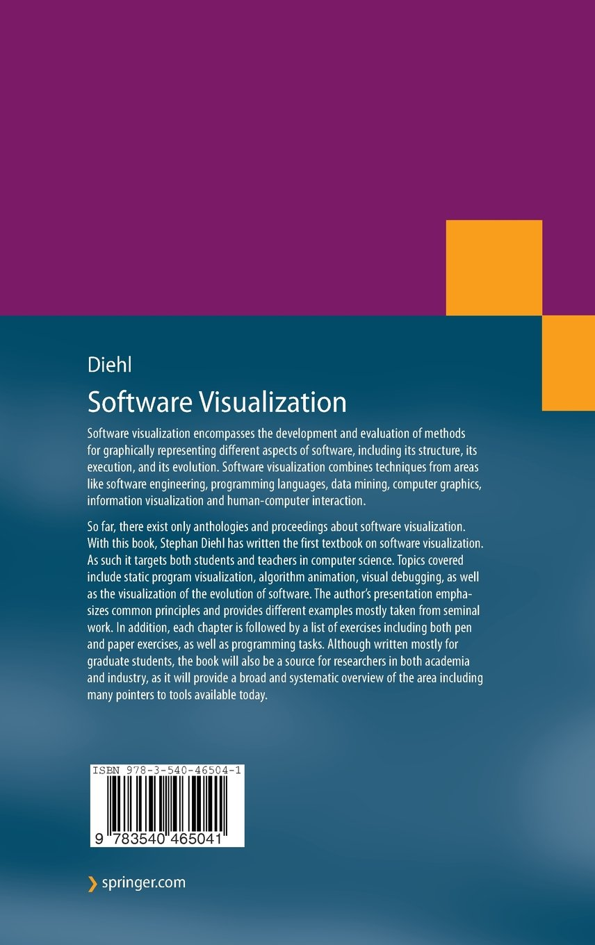 Software Visualization: Visualizing the Structure, Behaviour, and Evolution of Software