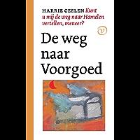 De weg naar Voorgoed (Kunt u mij de weg naar Hamelen vertellen, meneer? Book 1)