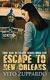 Escape To New Orleans (True Blue Detective)