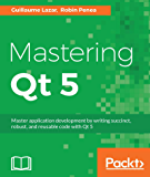 Mastering Qt 5