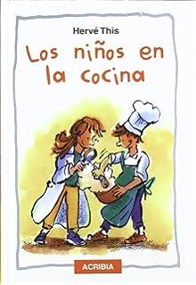 Los Ninos En La Cocina (Spanish Edition)