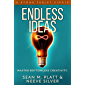 Endless Ideas: Master Bottomless Creativity (Stone Tablet Singles Book 6)