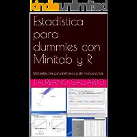 Estadística para dummies con Minitab y R: Metodos no paramétricos y de remuestreo