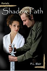 Shadow Path (Portals Book 1) Kindle Edition