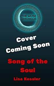 Song of the Soul (The Muse Chronicles Book 7)