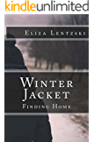 Winter Jacket: Finding Home (Winter Jacket Series Book 3)