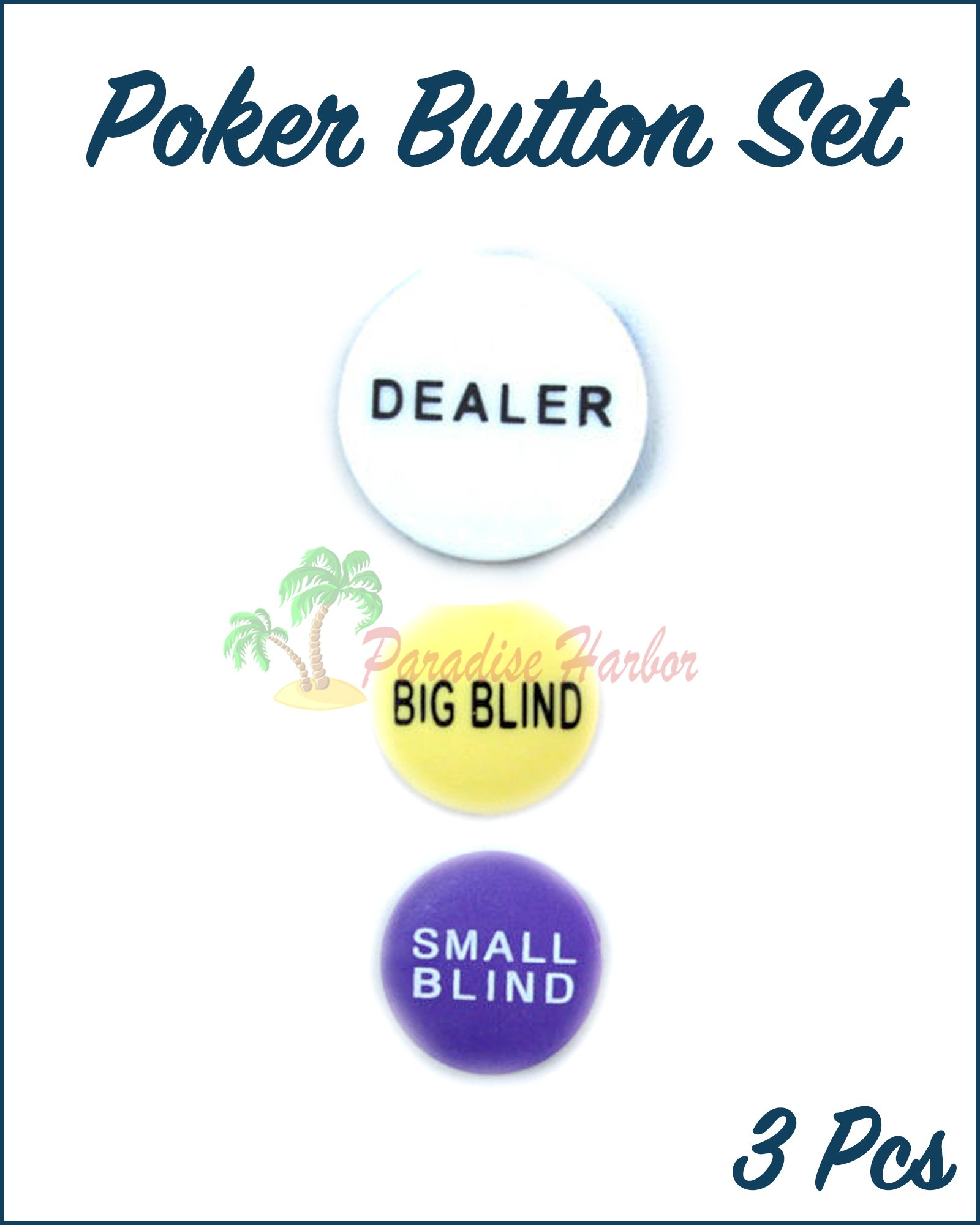 Paradise Harbor 3 Pcs Poker Button Set Small Blind Big Blind and Dealer Button Poker Lot