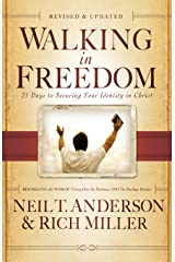 Walking in Freedom: 21 Days to Securing Your Identity in Christ Paperback