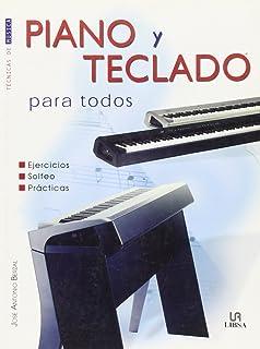 Piano Y Teclado Para Todos / Piano and Keyboard for Everyone (Tecnicas De Musica /