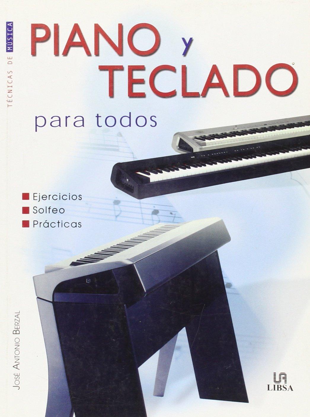 Piano Y Teclado Para Todos / Piano and Keyboard for Everyone (Tecnicas De Musica / Music Techniques) (Spanish Edition) (Spanish) Paperback – January 14, ...