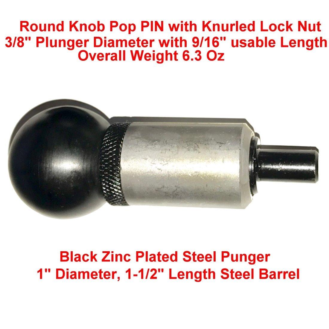 Knurled Lock Nut. Pack of 4 Plastic ROUND Knob 1//2 Diameter Spring Loaded Zinc Plated Steel Plunger SBDs Premium POP Pull Pins 1 Diameter x 1-1//2 Length Weld ON Steel Barrel