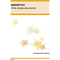 BSBWRT301 Write simple documents (BSB Training Resources)